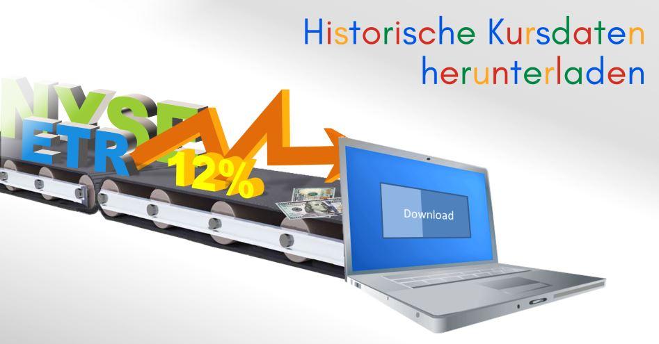 Die Idee: Historische Kursdaten in großen Mengen herunterladen und auswerten